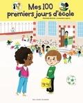Mathilde Bréchet et Amandine Laprun - Mes 100 premiers jours d'école - Ma rentrée au CP.
