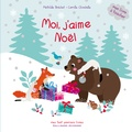 Mathilde Bréchet et Camille Chincholle - Moi, j'aime Noël.