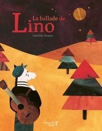 Mathilde Brosset - La ballade de Lino.