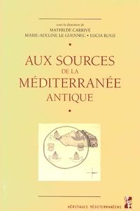 Aux sources de la Méditerranée antique - Les sciences de lAntiquité entre renouvellements documentaires et questionnements méthodologiques.pdf