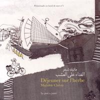 Mathilde Chèvre et Lena Merhej - Promenade en bord de mer - Volume 1, Déjeuner sur l'herbe ; Bombotiono.