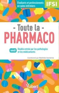 Mathilde Dambrine - Toute la pharmaco - Etudiants et professionnels en soins infirmiers.