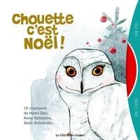 Mathilde Davignon et Isabelle Moisan - Chouette c'est Noël ! - 12 chansons. 1 CD audio