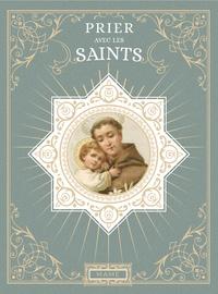Mathilde de Robien - Prier avec les saints.