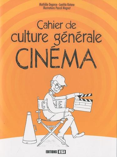 Mathilde Degorce et Laetitia Ratane - Cahier de culture générale Cinéma.