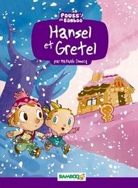 Mathilde Domecq et Hélène Beney-Paris - Hansel et Gretel.