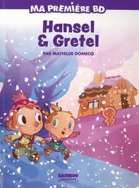 Mathilde Domecq - Ma première BD  : Hansel & Gretel.
