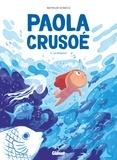 Mathilde Domecq - Paola Crusoé Tome 2 : La distance.