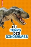 Mathilde Elie et Marc Beynié - Au temps des dinosaures.