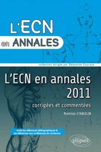 LECN en annales 2011 - Corrigées et commentées.pdf