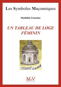 Mathilde Fontaine - N. 68 Un tableau de loge féminin.