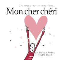 Mathilde Forestier et Sébastien Forestier - Mon cher chéri.