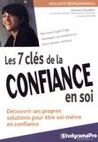 Mathilde Friedberg - Les clés de la confiance en soi.