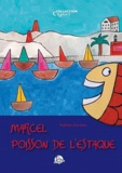 Mathilde Giordano - Marcel, poisson de l'Estaque.