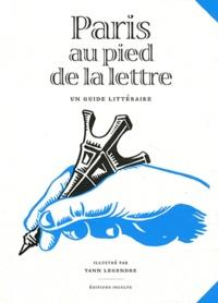 Paris au pied de la lettre - Un guide littéraire.pdf