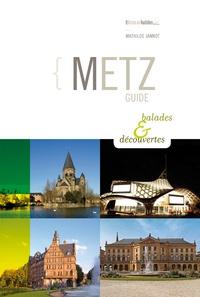 Mathilde Jannot - Metz - Guide balades & découvertes.