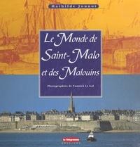 Mathilde Jounot - Le monde de Saint-Malo et des Malouins.