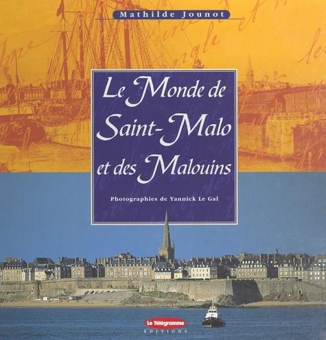 Le monde de Saint-Malo et des Malouins