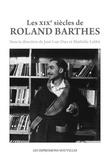 Mathilde Labbé et José-Luis Diaz - Les XIXes siècles de Roland Barthes.