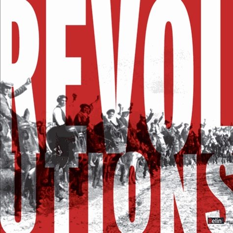 Mathilde Larrère - Révolutions - Quand les peuples font l'histoire.