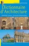 Mathilde Lavenu et Victorine Mataouchek - Dictionnaire d'architecture.