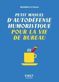 Rhonealpesinfo.fr Petit manuel d'autodéfense humoristique pour la vie de bureau Image