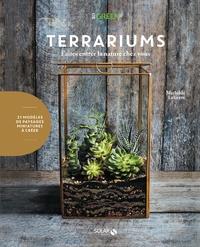 Terrariums- Faites entrer la nature chez vous - Mathilde Lelièvre  