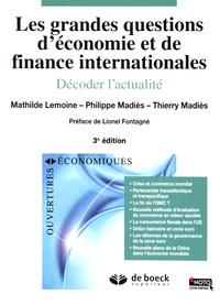 Mathilde Lemoine et Philippe Madiès - Les grandes questions d'économie et de finance internationales - Décoder l'actualité.