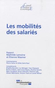 Mathilde Lemoine et Etienne Wasmer - Les mobilités des salariés.