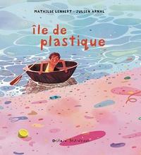 Mathilde Lenhert - Ile de plastique.