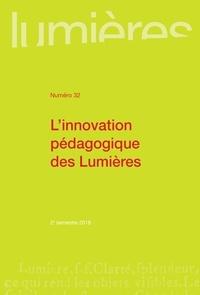 Mathilde Lerenard et Pauline Pujo - Lumières N° 32, 2e semestre 2 : L'innovation pédagogique des Lumières.