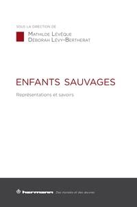 Enfants sauvages - Représentations et savoirs.pdf