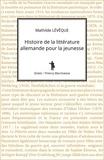 Mathilde Lévêque - Histoire de la littérature allemande pour la jeunesse.