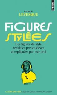 Figures stylées - Les figures de style revisitées par les élèves et expliquées par leur prof.pdf