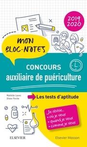 Mathilde Loarec et Olivier Perche - Concours auxiliaire de puériculture - Les tests d'aptitude.