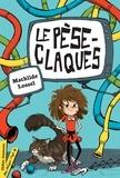 Mathilde Lossel - Le pèse-claques.