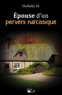 Mathilde M. - Epouse d'un pervers narcissique.