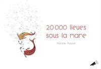 Mathilde Magnan - 20 000 lieues sous la mare.