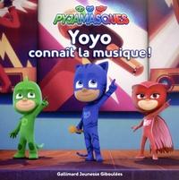 Mathilde Maraninchi et Antonin Poirée - Les Pyjamasques (série TV) Tome 5 : Yoyo connaît la musique !.