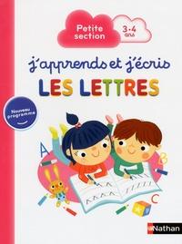 Mathilde Marin et Estelle Maddedu - J'apprends et j'écris les lettres - Petite section.