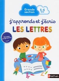Mathilde Marin et Sophie Rohrbach - J'apprends et j'écris les lettres - Grande section 5-6 ans.