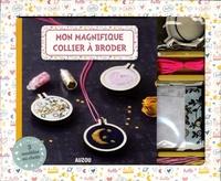 Histoiresdenlire.be Coffret Mon magnifique collier à broder - Avec un livret, du matériel et 3 modèles au choix Image