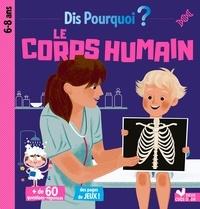 Mathilde Paris - Dis pourquoi le corps humain.