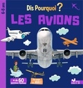 Mathilde Paris - Dis pourquoi les avions.