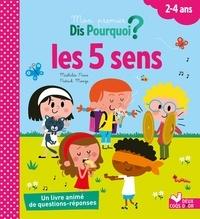 Mathilde Paris et Patrick Morize - Les 5 sens.
