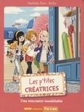Mathilde Paris et  Shiilia - Les p'tites créatrices  : Une rencontre inoubliable.