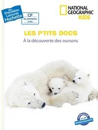 Mathilde Paris - Les p'tits docs - A la découverte des oursons.