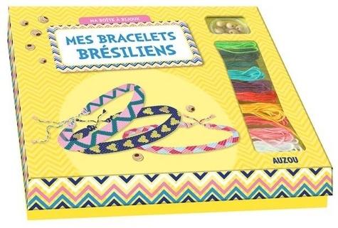 Mes bracelets brésiliens. Avec 1 livre, 10 pelottes de fils brésiliens, des perles