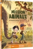 Mathilde Paris - Mission animaux Tome 1 : SOS éléphants en détresse.