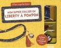 Mathilde Paris et  Shiilia - Mon super collier en Liberty à pompon - Avec 1 cordon en Liberty, 1 pompon rouge, 1 pompon en tissu, 1 chainette, des pinces ruban et fermoirs.